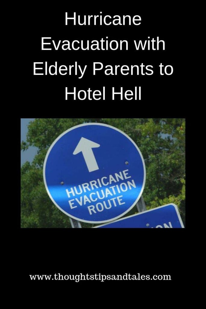 Hurricane Evacuation with Elderly Parents to Hotel Hell