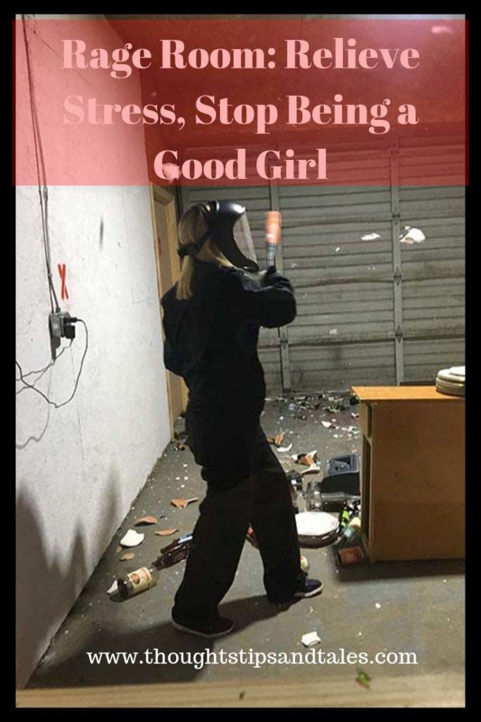 Rage Room: Release Stress, Stop Being a Good Girl
