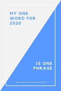 MY ONE WORD FOR 2020